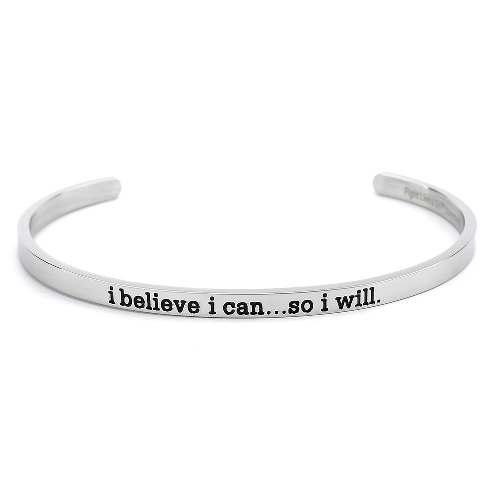 I Believe I Can... So I Will Bangle Cuff Bracelet Stainless Steel