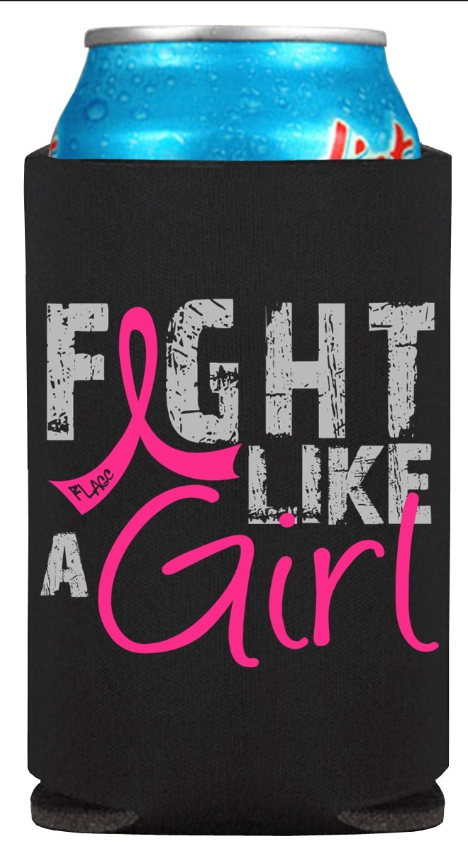 Fight Like a Girl Breast Cancer Koozie Can Cooler