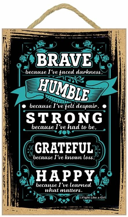 Brave Because I've Faced Darkness Inspirational Wooden Plaque / Hanging Wall Art - Perfect Gift for Cancer Survivors