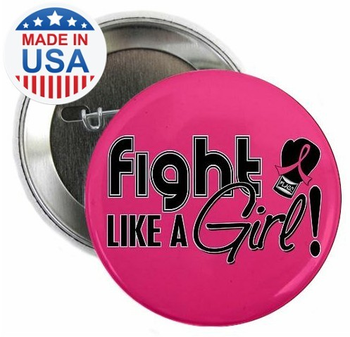 Fight Like a Girl Breast Cancer Button - Hot Pink