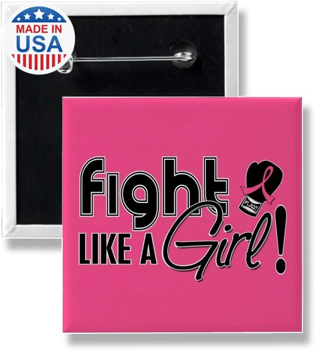 Fight Like a Girl Button Pink Ribbon Breast Cancer