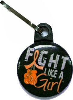 Fight Like a Girl Zipper Pull Leukemia MS Multiple Sclerosis RSD Kidney Cancer