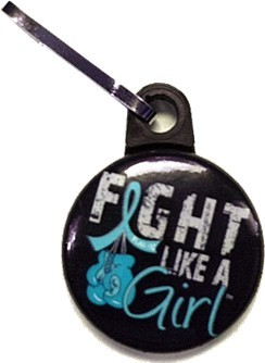 Fight Like a Girl Zipper Pulls Ovarian Cervical Peritoneal Cancer PCOS PKD