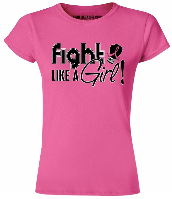 Fight Like a Girl Breast Cancer Shirt - Form Fitting