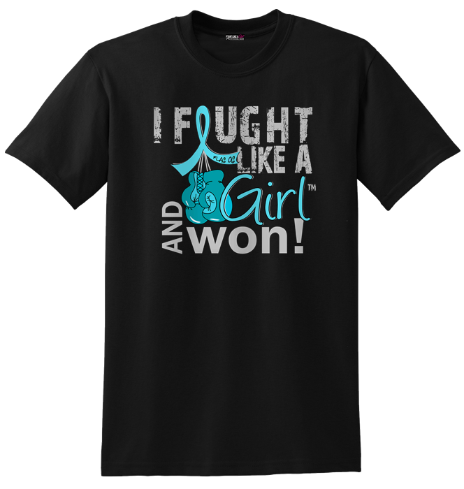 I Fought Like a Girl and Won Shirt for Ovarian Cancer, Cervical, Peritoneal Cancer
