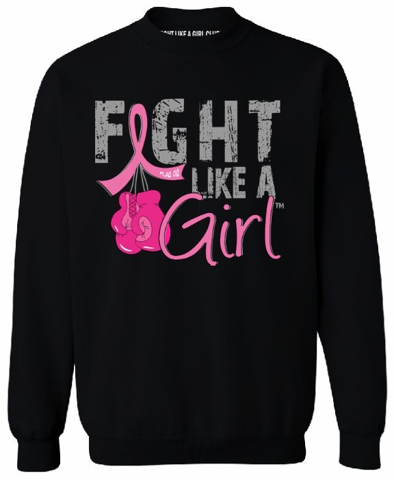 Fight Like a Girl Breast Cancer Sweatshirt