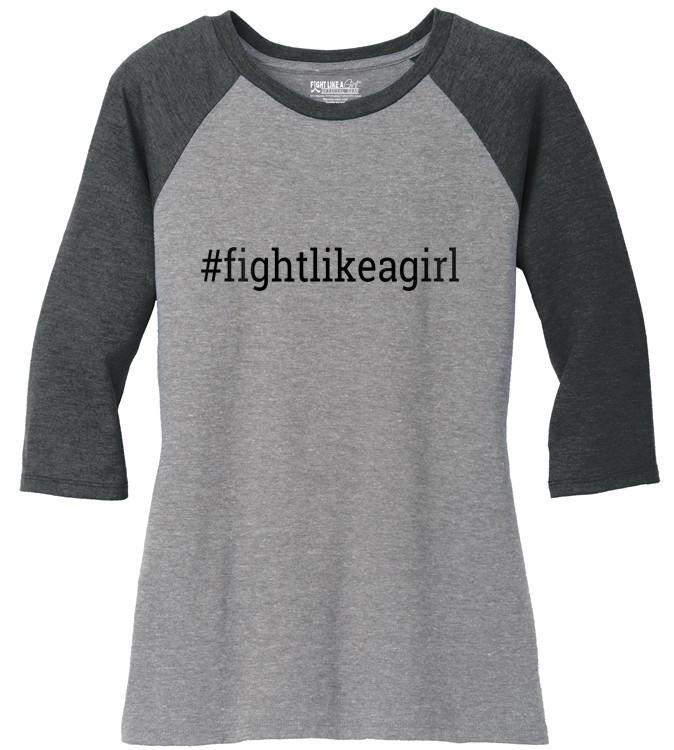Hashtag Fight Like a Girl Raglan Baseball T-Shirt 3/4 Sleeves