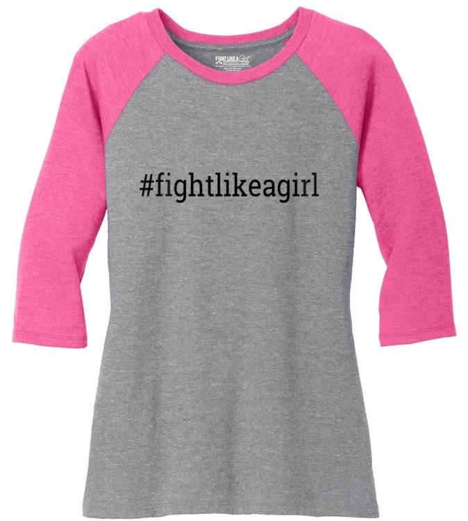Hashtag Fight Like a Girl Raglan Baseball T-Shirt w/ Pink 3/4 Sleeves