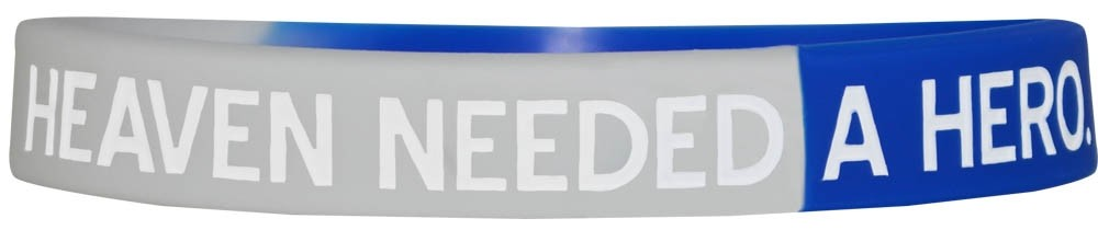 """Heaven Needed a Hero"" Silicone Wristband - Blue & White"