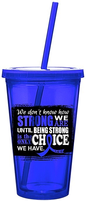 How Strong We Are Acrylic Tumbler Colon Cancer Anal Rectal Cancer Ankylosing Spondylitis