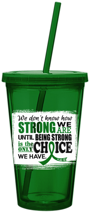 How Strong We Are Acrylic Tumbler Cerebral Palsy Kidney Cancer Bile Duct Cancer Organ Donation