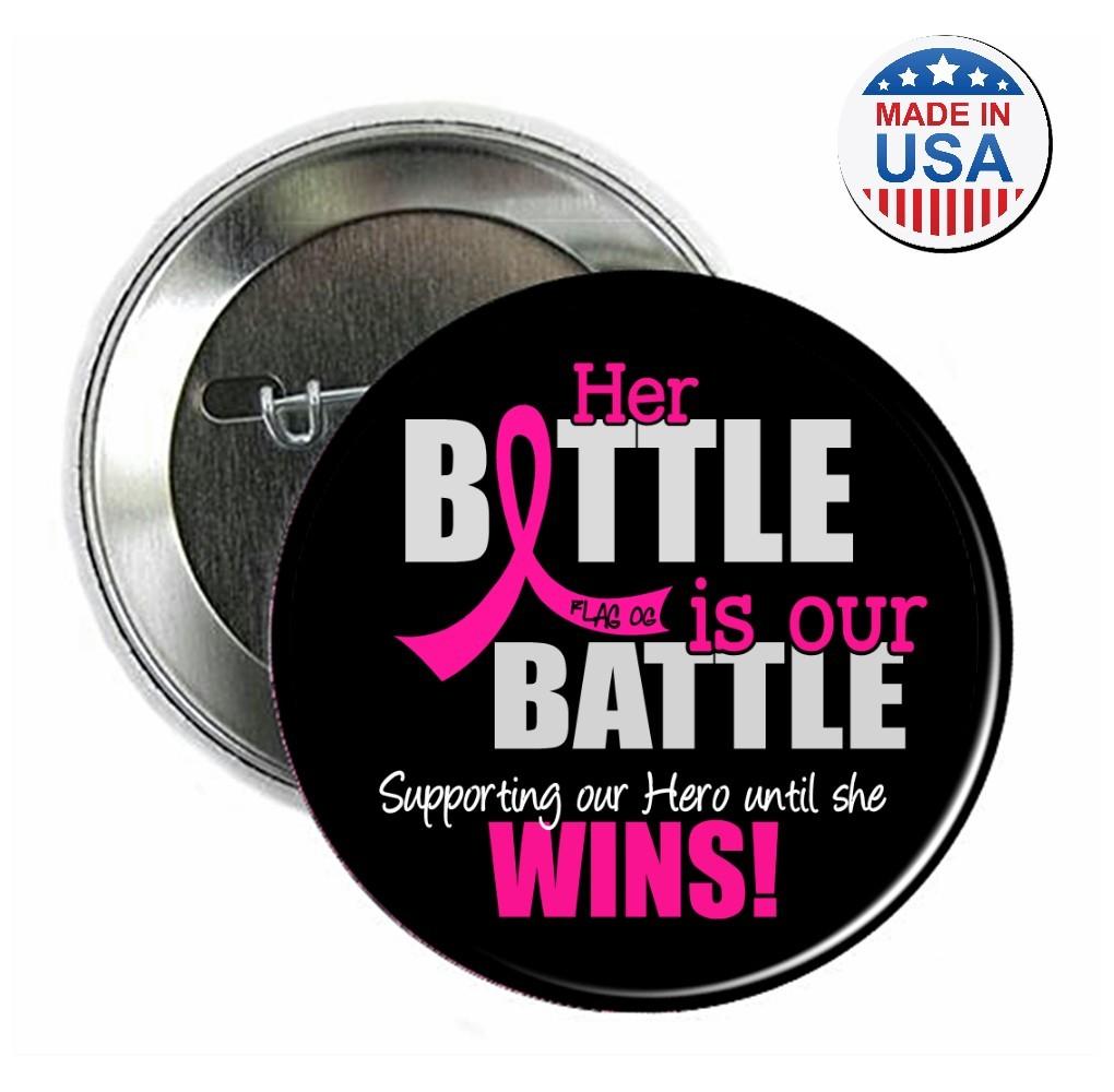 """Her Battle Is Our Battle"" Round Button - Black w/ Pink"