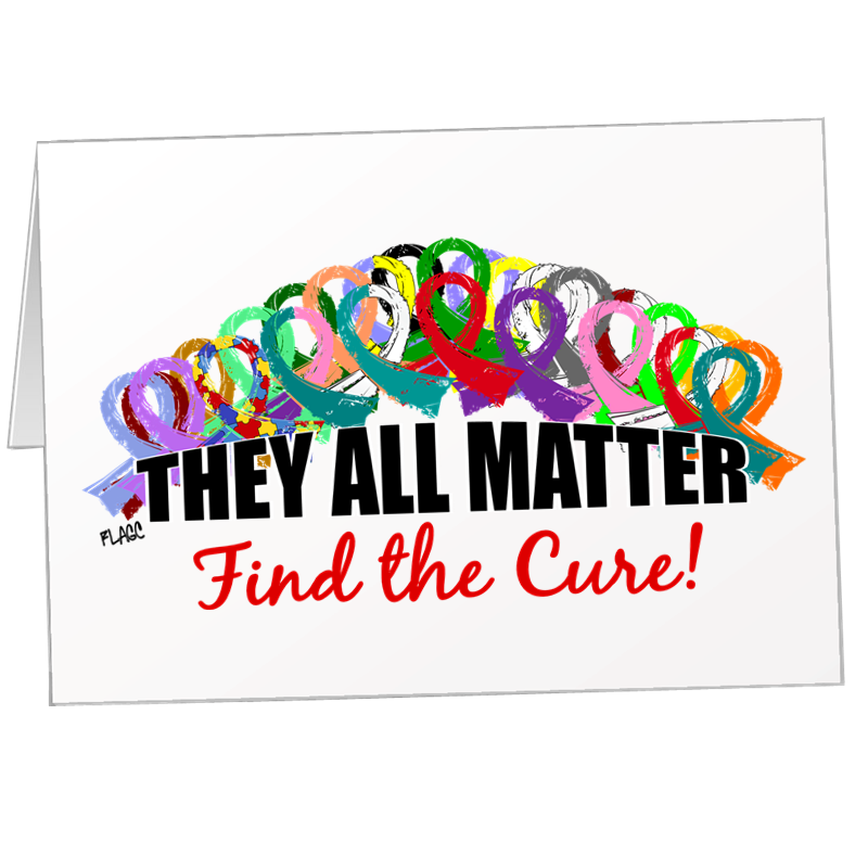They All Matter Find The Cure Note Cards