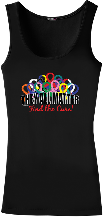 They All Matter Stretch Tank Top To Support All Cancers and Diseases