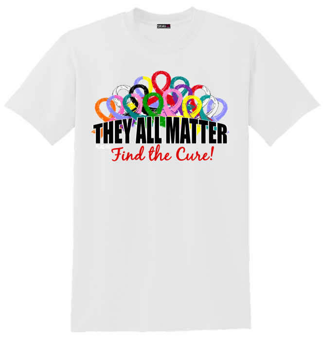 They All Matter All Ribbons All Cancer and Causes T-Shirts