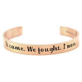 """It Came. We Fought. I Won."" Stainless Steel 9mm Bangle Cuff Bracelet - Rose Gold"