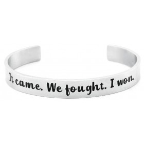 """It Came. We Fought. I Won."" Stainless Steel 9mm Bangle Cuff Bracelet - Silver"