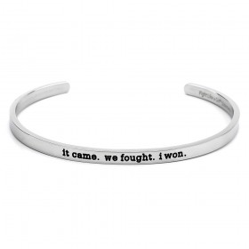 """It Came. We Fought. I Won."" Stainless Steel Skinny Bangle Cuff Bracelet"