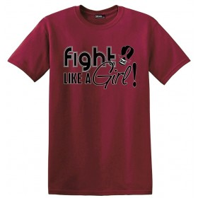 """Fight Like a Girl Signature"" Unisex T-Shirt - Burgundy"