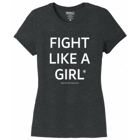 """Fight Like a Girl Statements"" Ladies' T-Shirt - Black Frost"