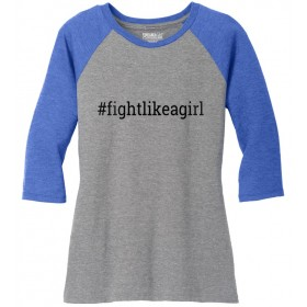 """Fight Like a Girl Hashtag"" Ladies' Raglan T-Shirt - Grey w/ Blue"
