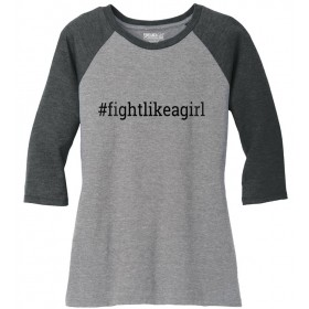 """Fight Like a Girl Hashtag"" Ladies' Raglan T-Shirt - Grey w/ Graphite"