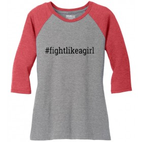 """Fight Like a Girl Hashtag"" Ladies' Raglan T-Shirt - Grey w/ Red"