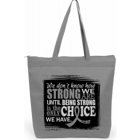 """How Strong We Are"" Darcey Tote Bag - Grey"