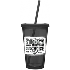 """How Strong We Are"" Acrylic Tumbler - Grey"