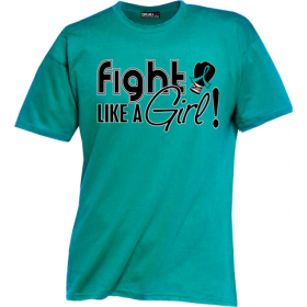 """Fight Like a Girl Signature"" Unisex T-Shirt - Teal"