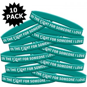 In The Fight For Someone I Love Teal Wristbands for Ovarian Cancer, PKD, Anxiety Disorder, Interstitial Cystitis