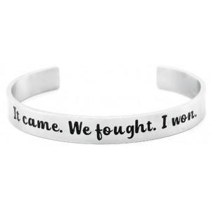 Cancer Survivor Bracelet It Came We Fought I Won Stainless Steel