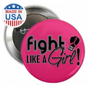 Fight Like a Girl Signature Round Button - Hot Pink