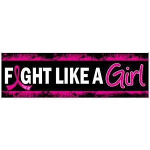 Fight Like a Girl Breast Cancer Bumper Sticker - Pink