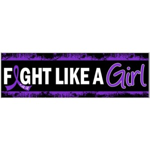 Fight Like a Girl Bumper Sticker - Lupus, Fibromyalgia, Chiari Malformation, Pancreatic Cancer