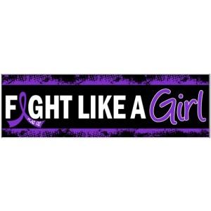 Fight Like a Girl Bumper Sticker - Lupus, Fibromyalgia, Chiari Malformation, Pancreatic Cancer