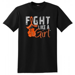 FIght Like a Girl Shirts and Gifts for Leukemia, Multiple Sclerosis, Kidney Cancer, Skin Cancer, RSD
