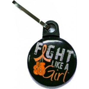 Fight Like a Girl Zipper Pull Leukemia MS Multiple Sclerosis RSD Kidney Cancer
