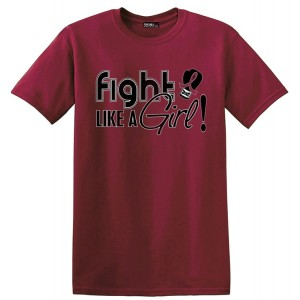 Fight Like a Girl T-Shirts for Multiple Myeloma, Amyloidosis, Brain Aneurysm, Hereditary Hemochromatosis, Sickle Cell Disease