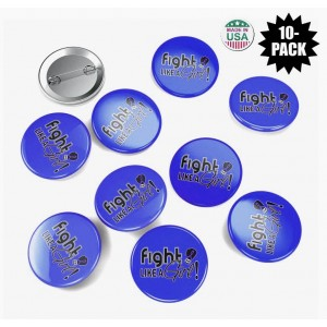 """""""Fight Like a Girl Signature"""" Round Button - Blue (10 Pack)"""