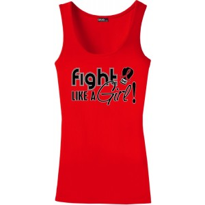 Fight Like a Girl Stretch Tank Tops for Heart Disease, Stroke, Blood Cancer, AIDS HIV, Vasculitis, Hemophilia