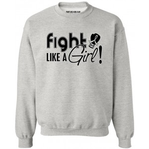 Fight Like a Girl Signature Sweatshirt