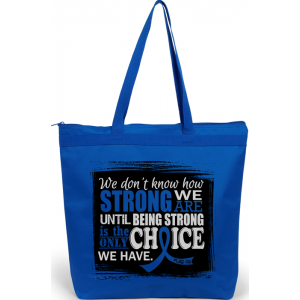 How Strong We Are Tote Bag for Anal Cancer, Ankylosing Spondylitis AS, ARDS, Arthritis, Rheumatoid Arthritis RA, CFS, Colon Cancer, Dysautonomia, Erb's Palsy, Guillain Barre, Histiocytosis, Huntington's Disease, Rectal Cancer, Reye's Syndrome, Syringomyel