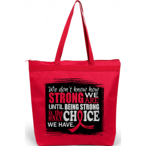 How Strong We Are Tote Bag for Heart Disease, Stroke, Blood Cancer, AIDS HIV, Vasculitis, Alcohol and Drug Abuse, Hemophilia