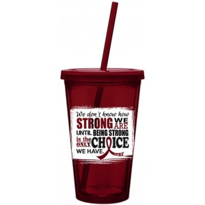 How Strong We Are Acrylic Tumbler Multiple Myeloma, Brain Aneurysm, Sickle Cell Anemia Disease
