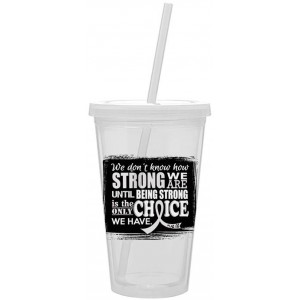 How Strong We Are Acrylic Tumbler with Straw Clear