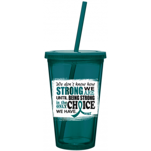 How Strong We Are Teal Ribbon Acrylic Tumbler with Straw Ovarian Cancer Cervical Cancer PCOS PKD