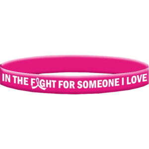 Breast Cancer Silicone Wristband Bracelets In The Fight For Someone I Love