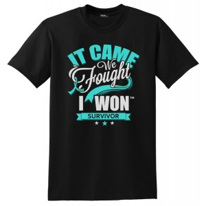 It Came. We Fought. I Won. Ovarian Cervical Peritoneal Cancer Survivor T-Shirt