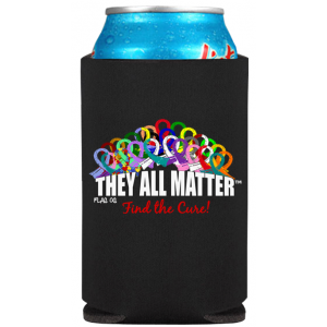 They All Matter Koozie Can Cooler to Support All Cancer Ribbons